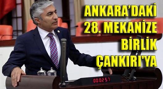 KHK'YLE ASKERİ BİRLİK ANKARA'DAN ÇANKIRI'YA TAŞINIYOR