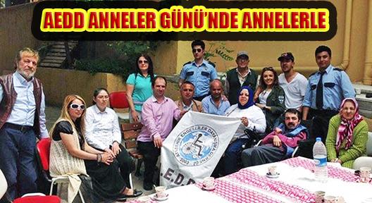 AEDD ANNELER GÜNÜ'NDE ENGELLİ ANNELERLE