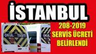 2018–2019 İstanbul Okul Servisi Ücretleri Açıklandı
