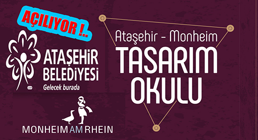 Ataşehir Monheım Tasarım Okulu Açılıyor