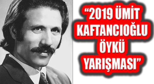 2019 Ümit Kaftancıoğlu Öykü Yarışması Başvursu Başladı