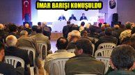 İmar Barışı Yasası Ataşehir'de Masaya Yatırıldı