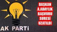 AK Parti'de Başkan Aday Adaylığı Başvuru Süresi Uzatıldı