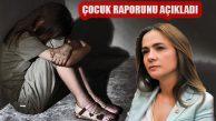 CHP'li İlgezdi 'Çocuğa Yönelik Cinsel İstismar Raporu'nu Açıkladı