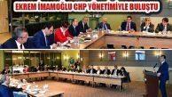 CHP İBB Adayı Ekrem İmamoğlu, CHP Yönetimiyle Buluştu