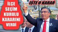 Ataşehir İlçe Seçim Kurulu Abdullah Der Kararını Verdi