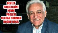 Sadık Kayhan, ''Vatandaşlar Ekonomik Koşullardan Şikayetçi'