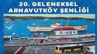 20.Arnavutköy Şenliği 16 Haziran'da Beşikaş'ta!