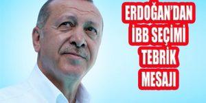 Cumhurbaşkanı Erdoğan İBB Başkan Seçimi Mesajı