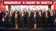 İBB Başkanı Ekrem İmamoğlu 'A Takımı'nı Tanıttı