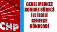CHP Kongre ve Kurultay Süreci Genelgesi Gönderdi