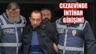 Cezaevindeki Ceren Özdemir'in Katilinden İntihar Girişimi