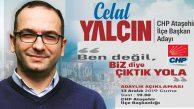 Celal Yalçın CHP Ataşehir İlçe Başkanlığına Adaylığını Açıklıyor
