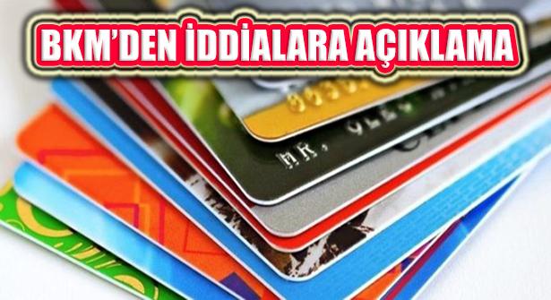 BKM'den Kredi Kartı İddialarına Açıklama Geldi