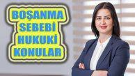 Av.Elvan Kılıç: Hukuki Boşanmaya Sebep Konular