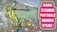 Kanal İstanbul Protokolünün İptali İstemli Dava Reddedildi