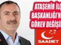 Saadet Partisi Ataşehir İlçe Başkanlığı Görev Değişimi