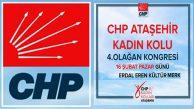 CHP Ataşehir Kadın Kolu 4. Olağan Kongresi EEKM'de yapılıyor