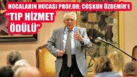 Prof.Dr.Coşkun Özdemir 'İTO Tıp Hizmet Ödülü' Aldı