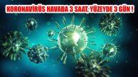 Dr.Halit Yerebakan, 'Coronavirüs 3 güne kadar yaşayabilir'