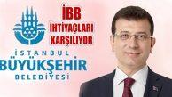 'İBB İstanbul'un Su, Ekmek, Ulaşım İhtiyaçlarını Karşılıyor'
