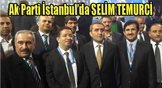 Ak Parti İstanbul Selim Temurci'ye Emanet