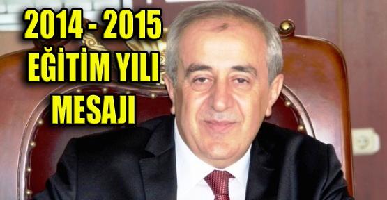 Ertuğrul BİLİCAN´dan 2014-2015 Eğitim-Öğretim Yılı Mesajı