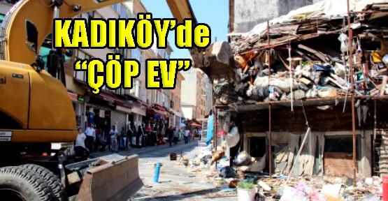 Kadıköy'ün Merkezinde Çöp Ev