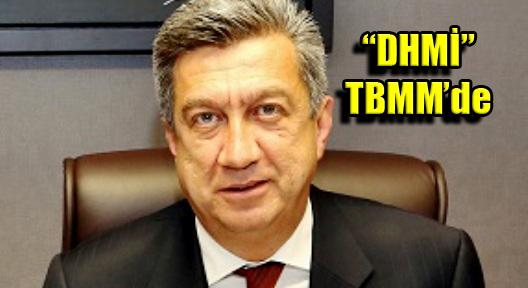 DHMİ'DE ÜST DÜZEY FİŞLEME TBMM'YE TAŞINDI
