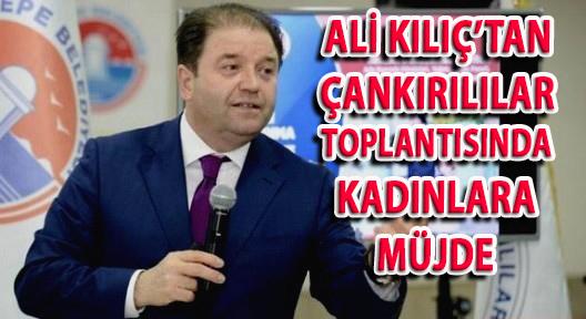 ALİ KILIÇ'TAN, KADINLARA 'TEKNE TURU' MÜJDESİ