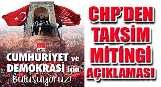 CHP CUMHURİYET VE DEMOKRASİ İÇİN TAKSİM MEYDANI'NDA