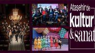 Mart Ayı Kültür Sanat Etkinlikleri Ataşehirlileri Bekliyor