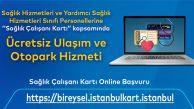 Sağlık Çalışanlarına Ulaşımda İstanbulkart İmkanı