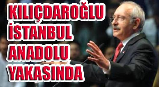 """KILIÇDAROĞLU, KADIKÖY ve ATAŞEHİR'DE """"ÖNCE TÜRKİYE"""" DİYOR"""